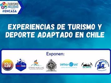 Experiencias de Turismo y Deporte Adaptado en Chile I